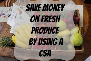 Save money on fresh produce by using a CSA