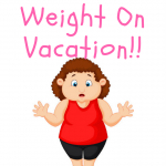How I lost three pounds on Vacation!